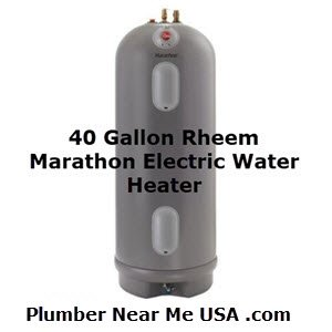 40 gallon Rheem Marathon electric water heater. Plumber Near Me USA .com