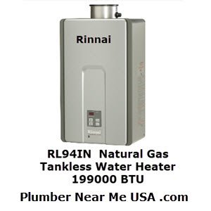Rinnai RL94IN Natural Gas Tankless Water Heater 199000 BTU. Plumber Near Me USA .com